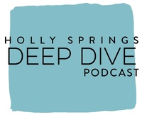 Holly Springs Deep Dive