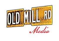 Old Mill Road Media, LLC
