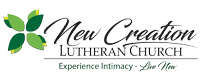 New Creation Lutheran Church