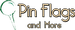 Pin Flags and More