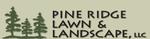 Pine Ridge Lawn & Landscape, llc