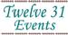 Twelve 31 Events