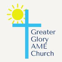 Greater Glory AME Church