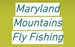 Maryland Mountains Fly Fishing
