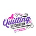 A QUILTING STITCHUATION, LLC