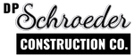 DP Schroeder Construction, LLC