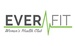 Ever Fit, LLC - Women's Health Club