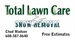 Total Lawn Care and Snow Removal