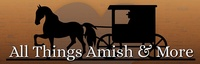All Things Amish And More