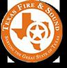 TEXAS FIRE & SOUND