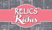 Relics 2 Riches