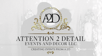 Attention 2 Detail Events and Decor LLC