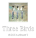 Three Birds Restaurant