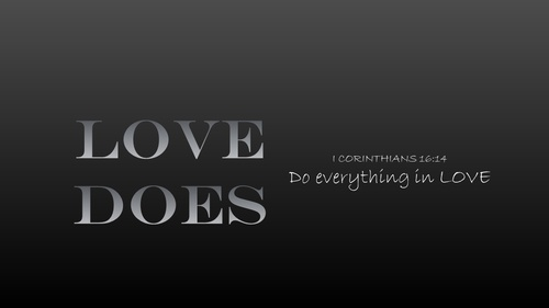 "Our theme this year: ""Do Everything in Love"""