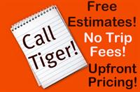 Always Free Estimates and No Trip Fee to come out to your home or business!