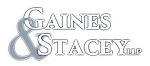 Gaines & Stacey, LLP