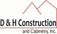 D & H Construction & Cabinetry, Inc.