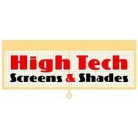 High Tech Screens & Shades
