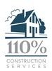 110% Construction Services