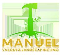 Manuel Vazquez Landscaping, Inc.