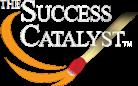 The Success Catalyst