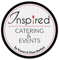 Inspired Catering & Events by Karen and Gina Stefani