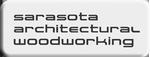 Sarasota Architectural Woodworking