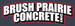 Brush Prairie Concrete, Inc.