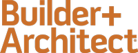 Builder+Architect Magazine