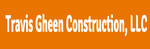 Travis Gheen Construction, LLC