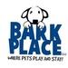 Bark Place