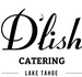 D'lish Catering / The Burrito Window