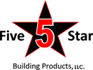 Five Star Building Products, LLC