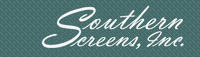 Southern Screens/ Phantom Screens