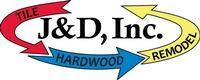J & D Tile Hardwood & Remodelers