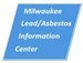 Milwaukee Lead/Asbestos Information Center - division of MidWest Certified Training, Inc.