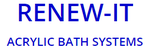 Renew-It Acrylic Bath Systems