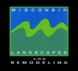 Wisconsin Landscapes and Remodeling, Inc.