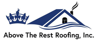 Above the Rest Roofing, Inc.