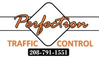 Perfection Traffic Control, LLC