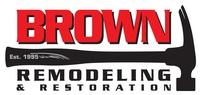 Brown Remodeling & Restoration