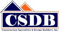 Construction Specialties & Design Builders, Inc.