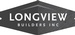 Longview Builders, Inc.
