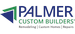 Palmer Custom Builders