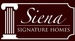 Siena Signature Homes, Inc.