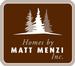 Homes by Matt Menzi, Inc.