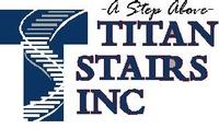 Titan Stairs DBA Titan Ironworks, Inc.