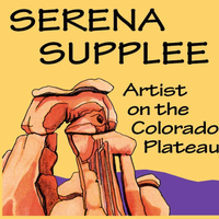 Serena Supplee - Artist on the Colorado Plateau