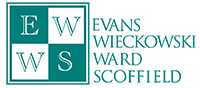 Evans Wieckowski Ward + Scoffield, LLP