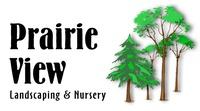 Prairie View Landscaping & Nursery, Inc